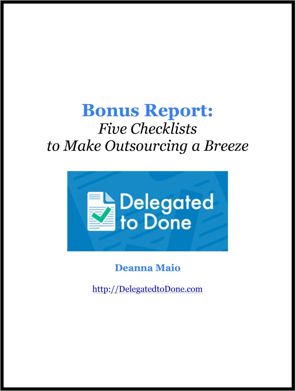 Outsourcing a Breeze
