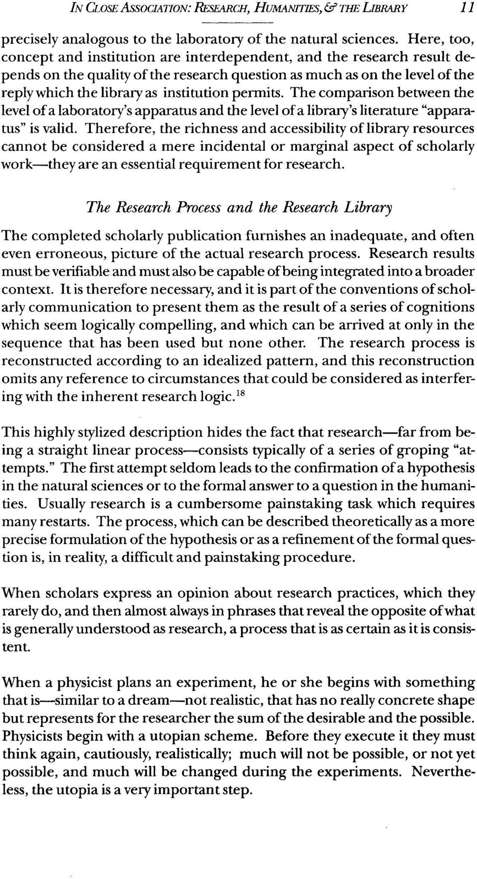 "permits. The comparison between the level of a laboratory's apparatus and the level of a library's literature ""apparatus"" is valid."