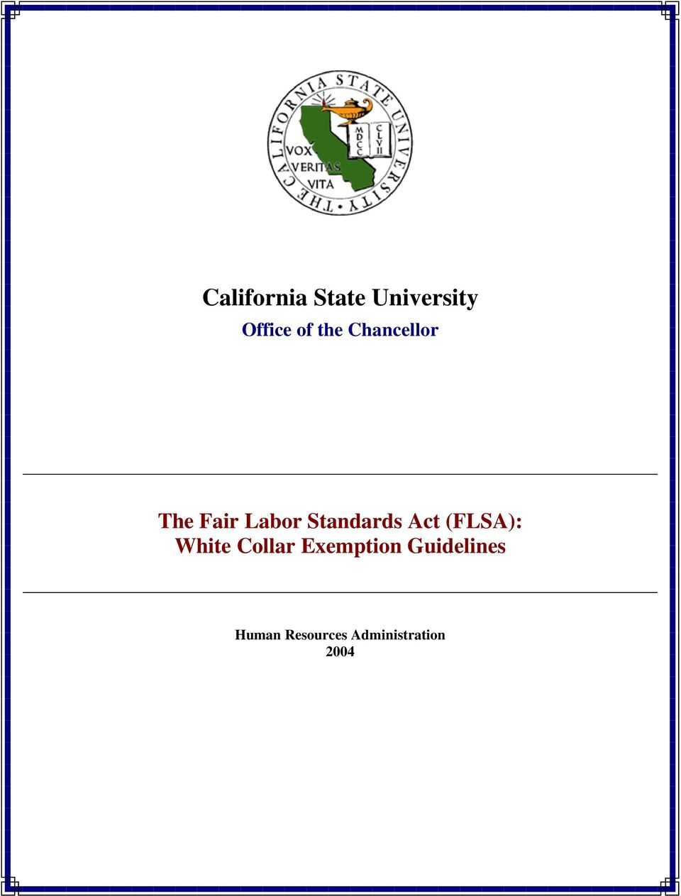 Act (FLSA): White Collar Exemption