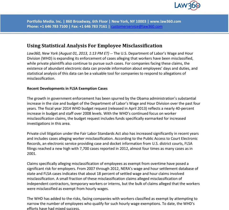 atistical Analysis For Employee Misclassification Law360, New York (August 01, 2013, 1:13 PM ET) -- The U.S.