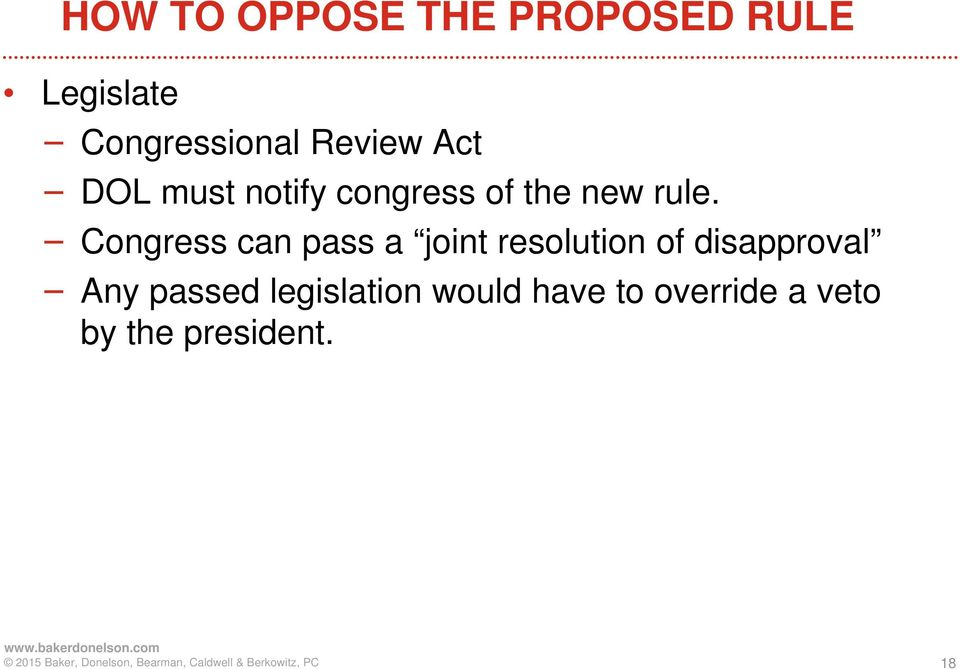 Congress can pass a joint resolution of disapproval Any