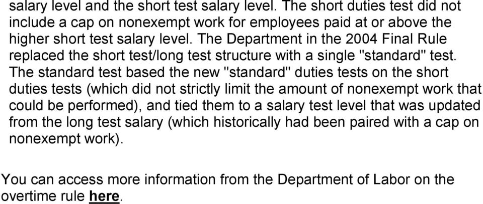 "The Department in the 2004 Final Rule replaced the short test/long test structure with a single ""standard"" test."