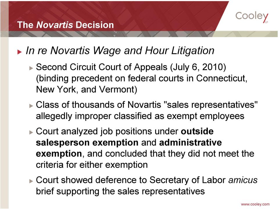 classified as exempt employees Court analyzed job positions under outside salesperson exemption and administrative exemption, and