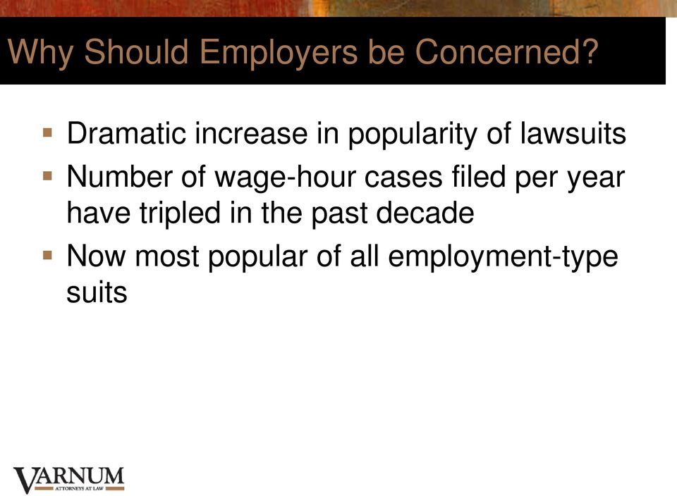 Number of wage-hour cases filed per year have