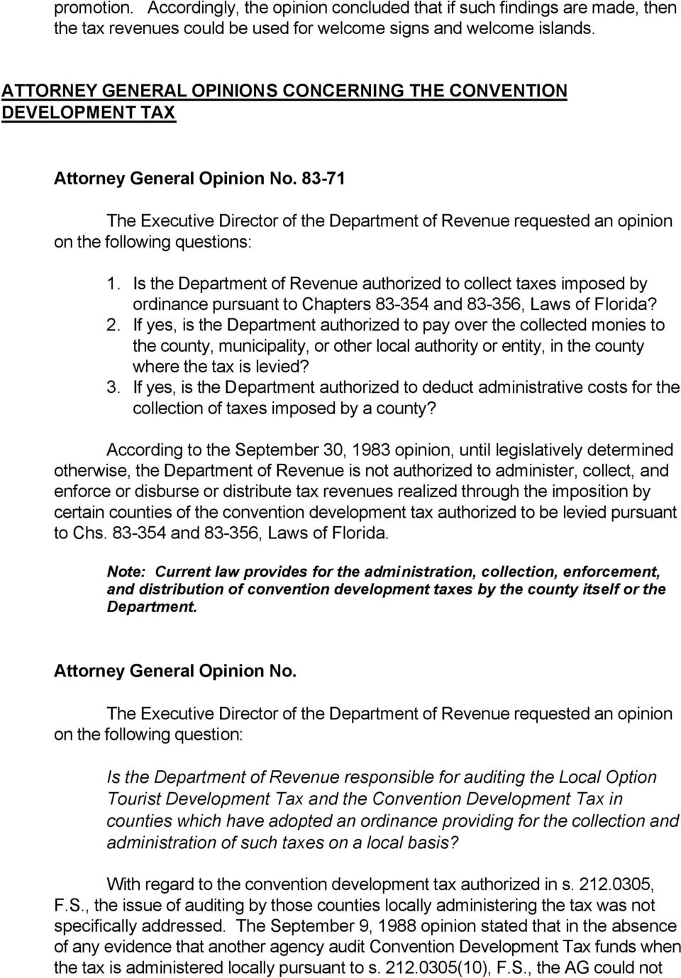 83-71 The Executive Director of the Department of Revenue requested an opinion on the following questions: 1.