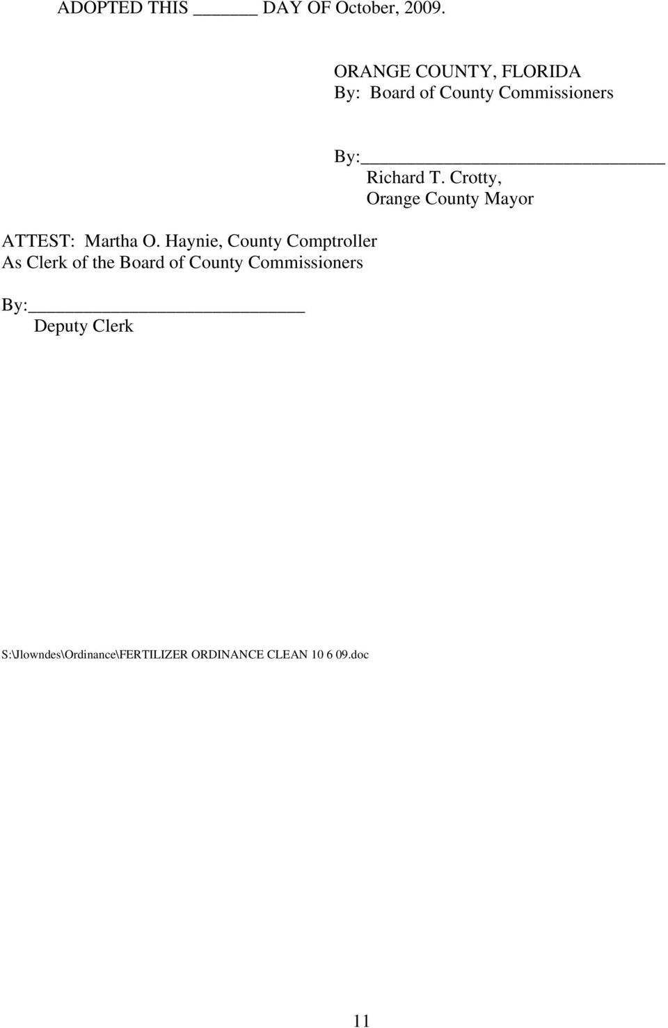 Haynie, County Comptroller As Clerk of the Board of County Commissioners By: