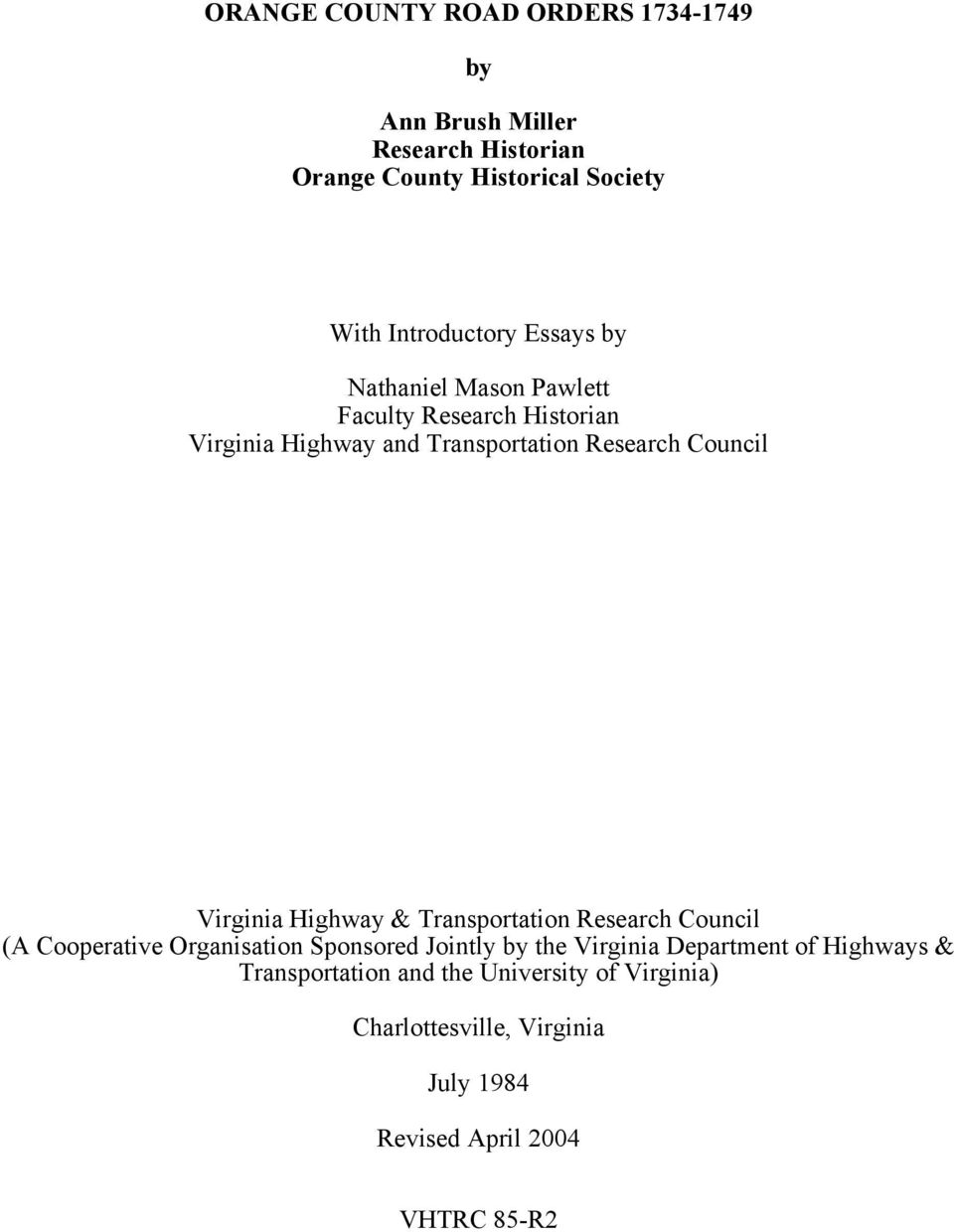 Council Virginia Highway & Transportation Research Council (A Cooperative Organisation Sponsored Jointly by the Virginia