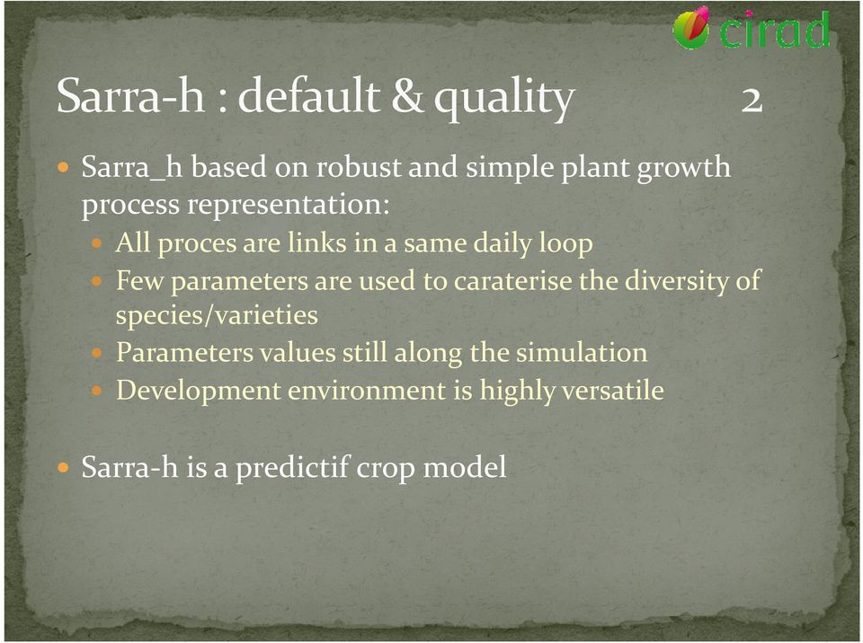 the diversity of species/varieties Parameters values still along the