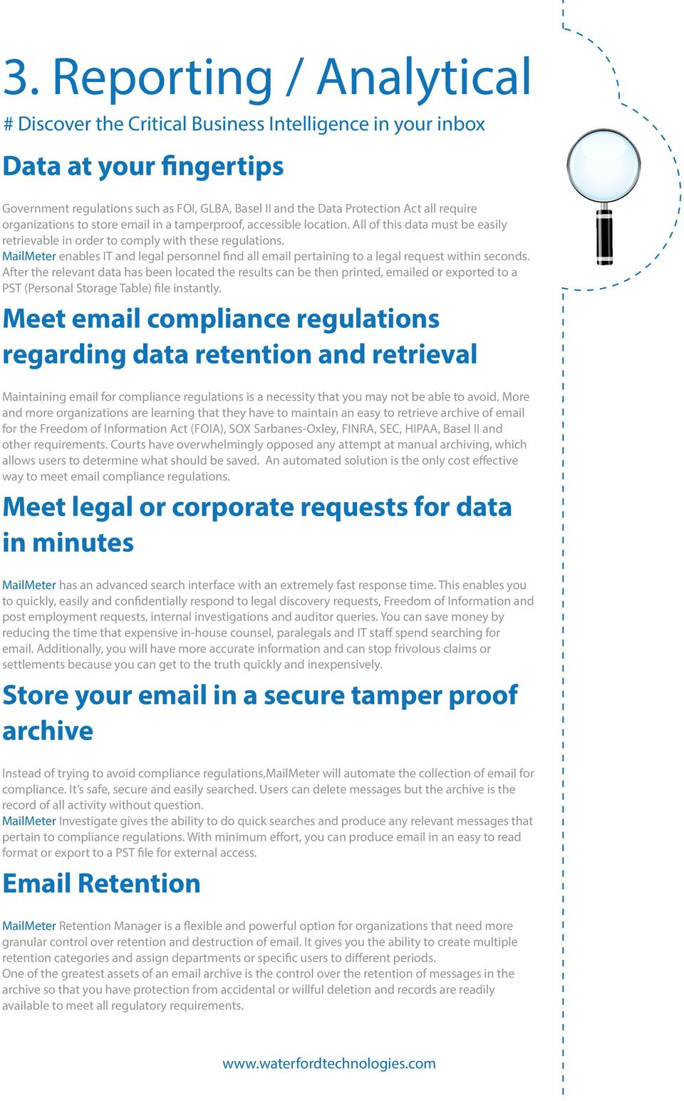 MailMeter enables IT and legal personnel find all email pertaining to a legal request within seconds.