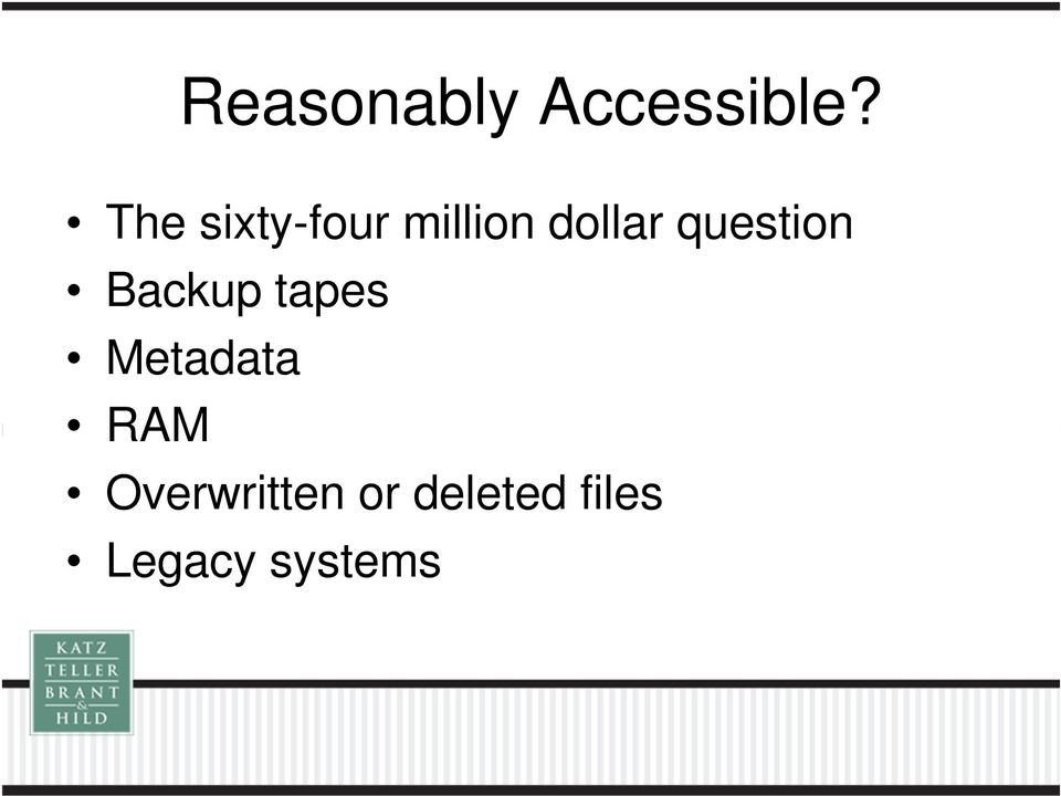 question Backup tapes Metadata