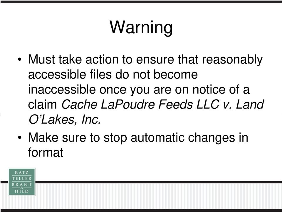 are on notice of a claim Cache LaPoudre Feeds LLC v.