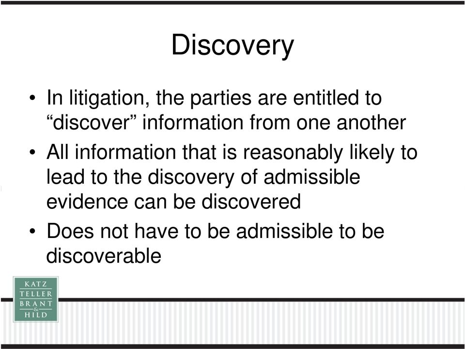 reasonably likely to lead to the discovery of admissible