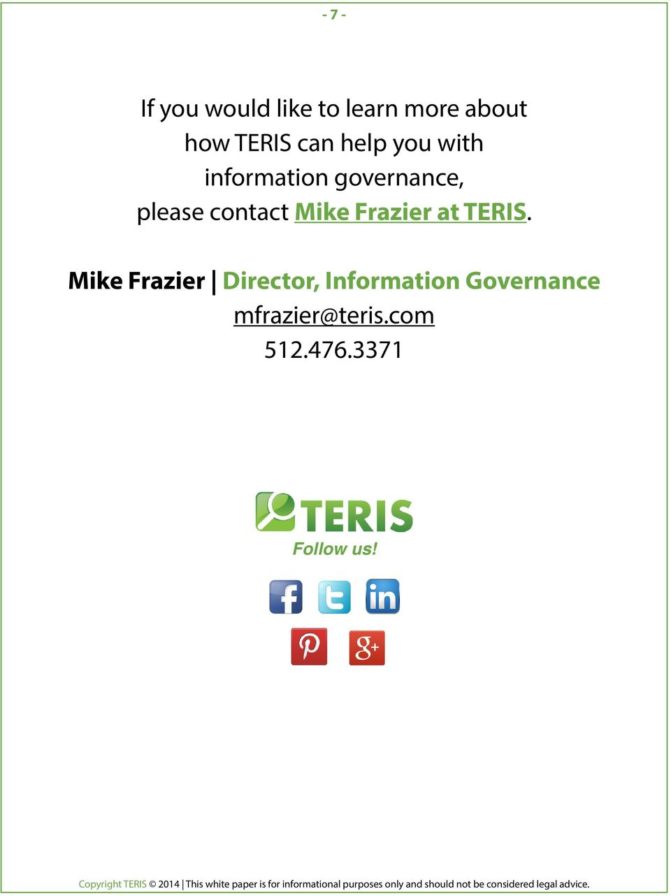 contact Mike Frazier at TERIS.