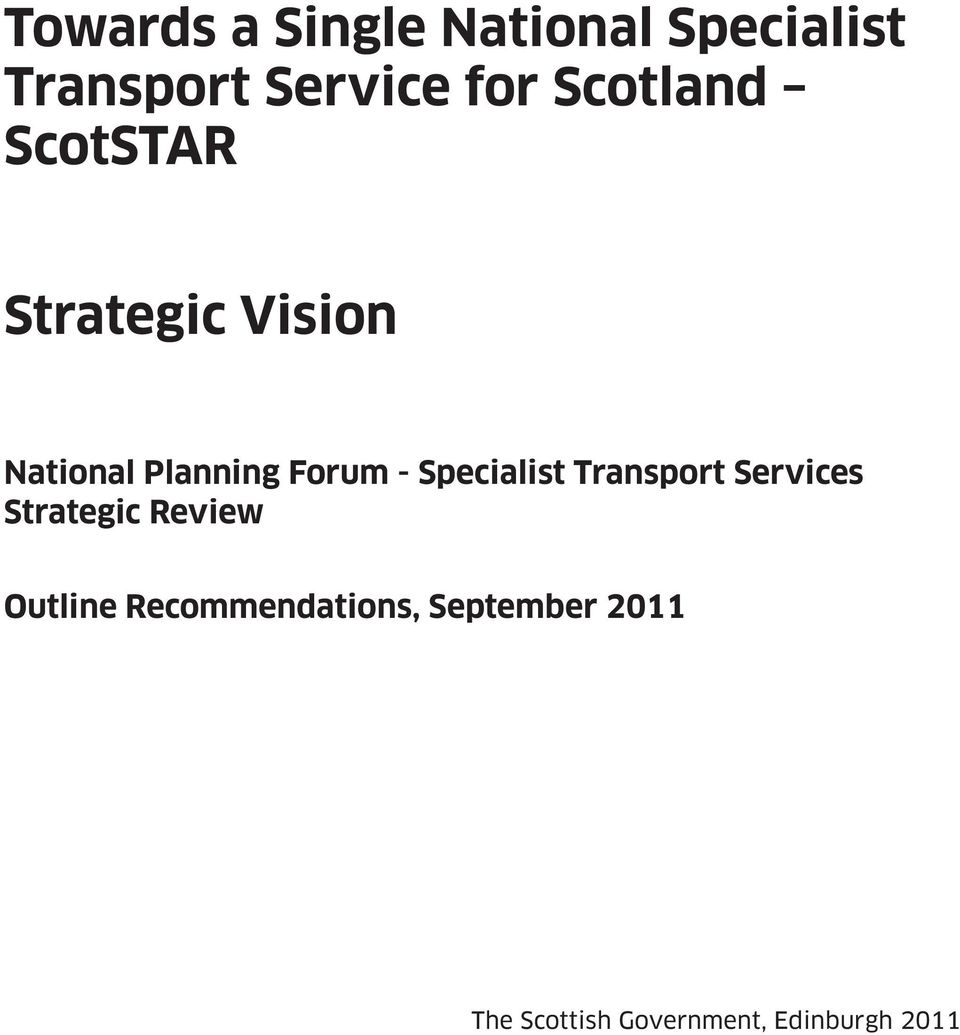 Specialist Transport Services Strategic Review Outline