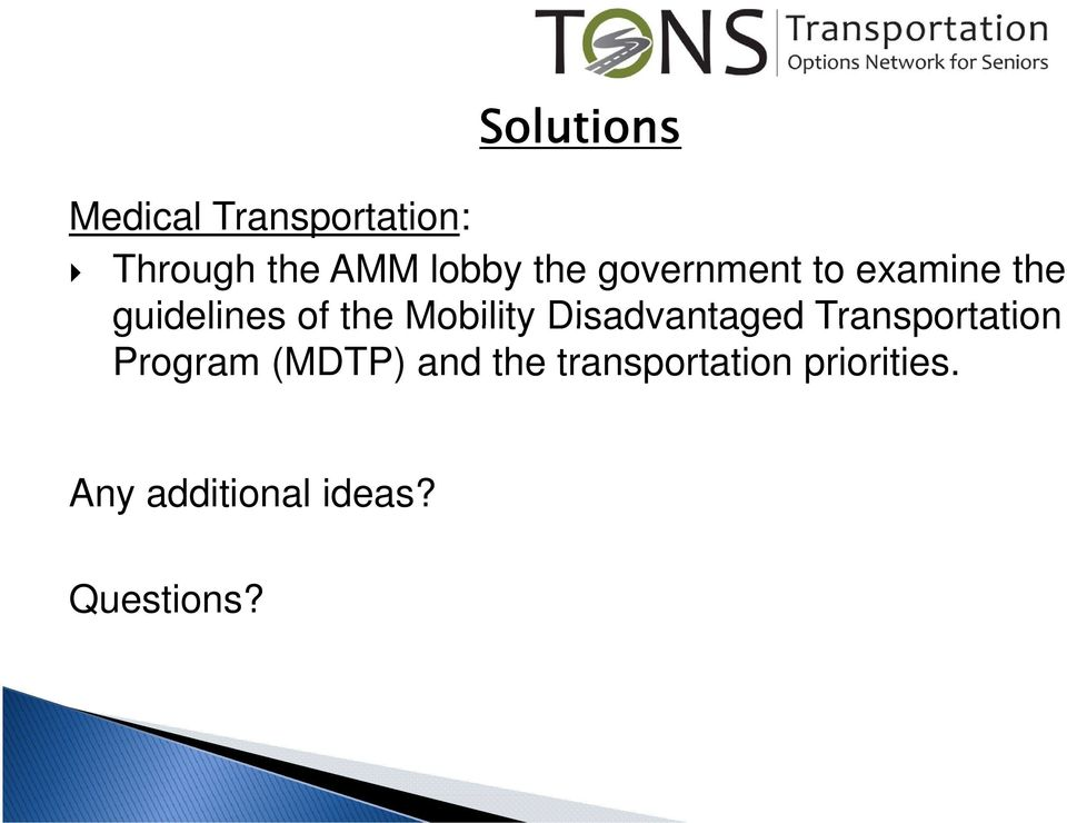 Mobility Disadvantaged Transportation Program (MDTP)