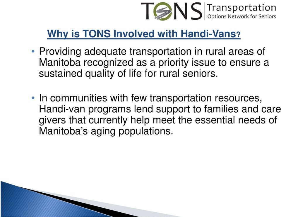 to ensure a sustained quality of life for rural seniors.