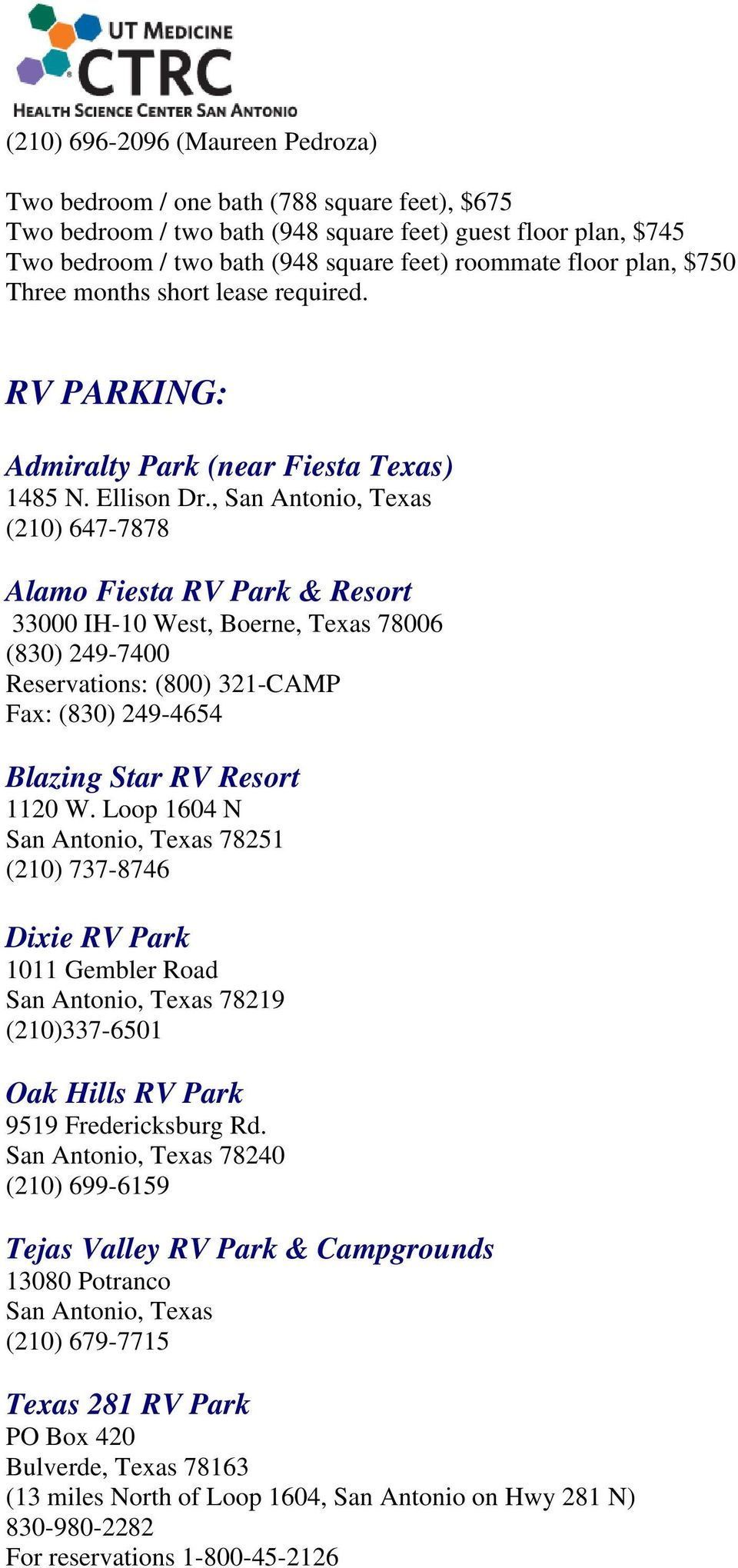, San Antonio, Texas (210) 647-7878 Alamo Fiesta RV Park & Resort 33000 IH-10 West, Boerne, Texas 78006 (830) 249-7400 Reservations: (800) 321-CAMP Fax: (830) 249-4654 Blazing Star RV Resort 1120 W.