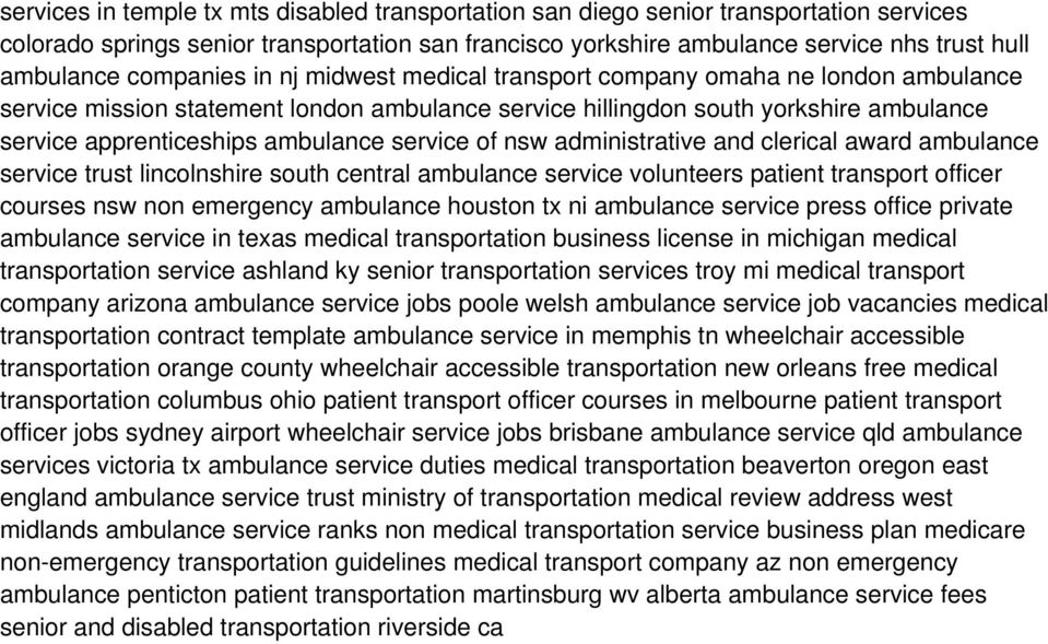 service of nsw administrative and clerical award ambulance service trust lincolnshire south central ambulance service volunteers patient transport officer courses nsw non emergency ambulance houston