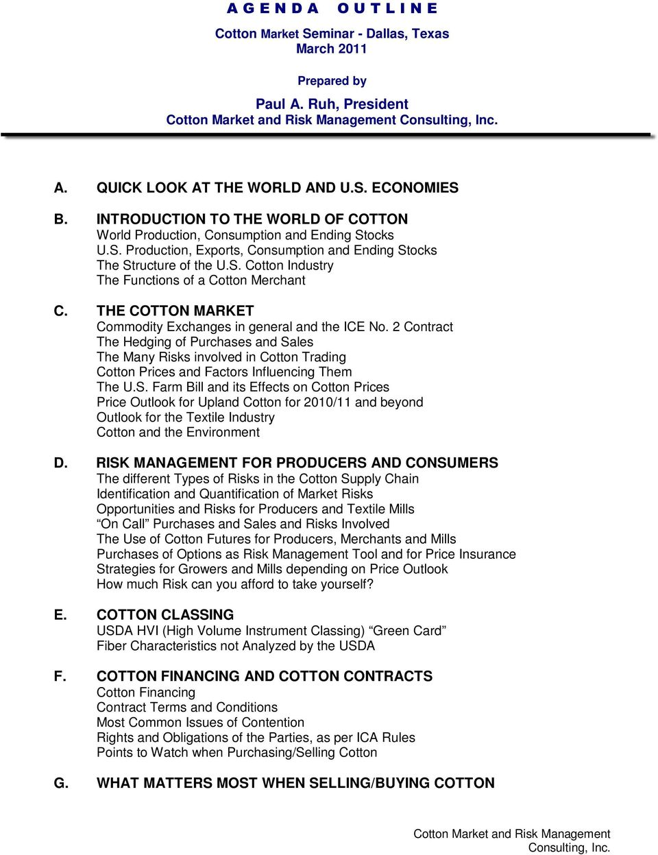 THE COTTON MARKET Commodity Exchanges in general and the ICE No.