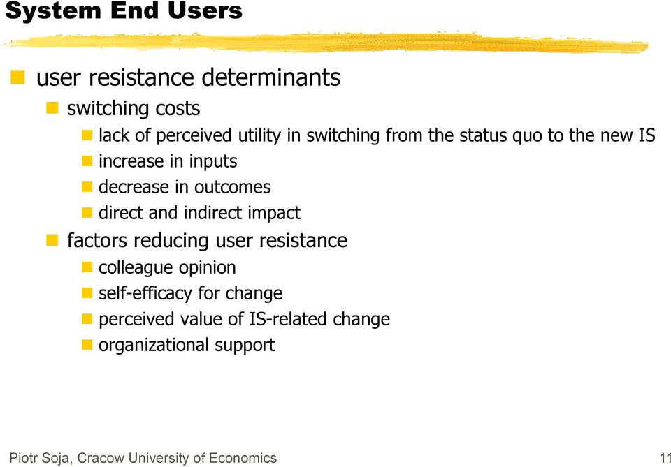 indirect impact factors reducing user resistance colleague opinion self-efficacy for change