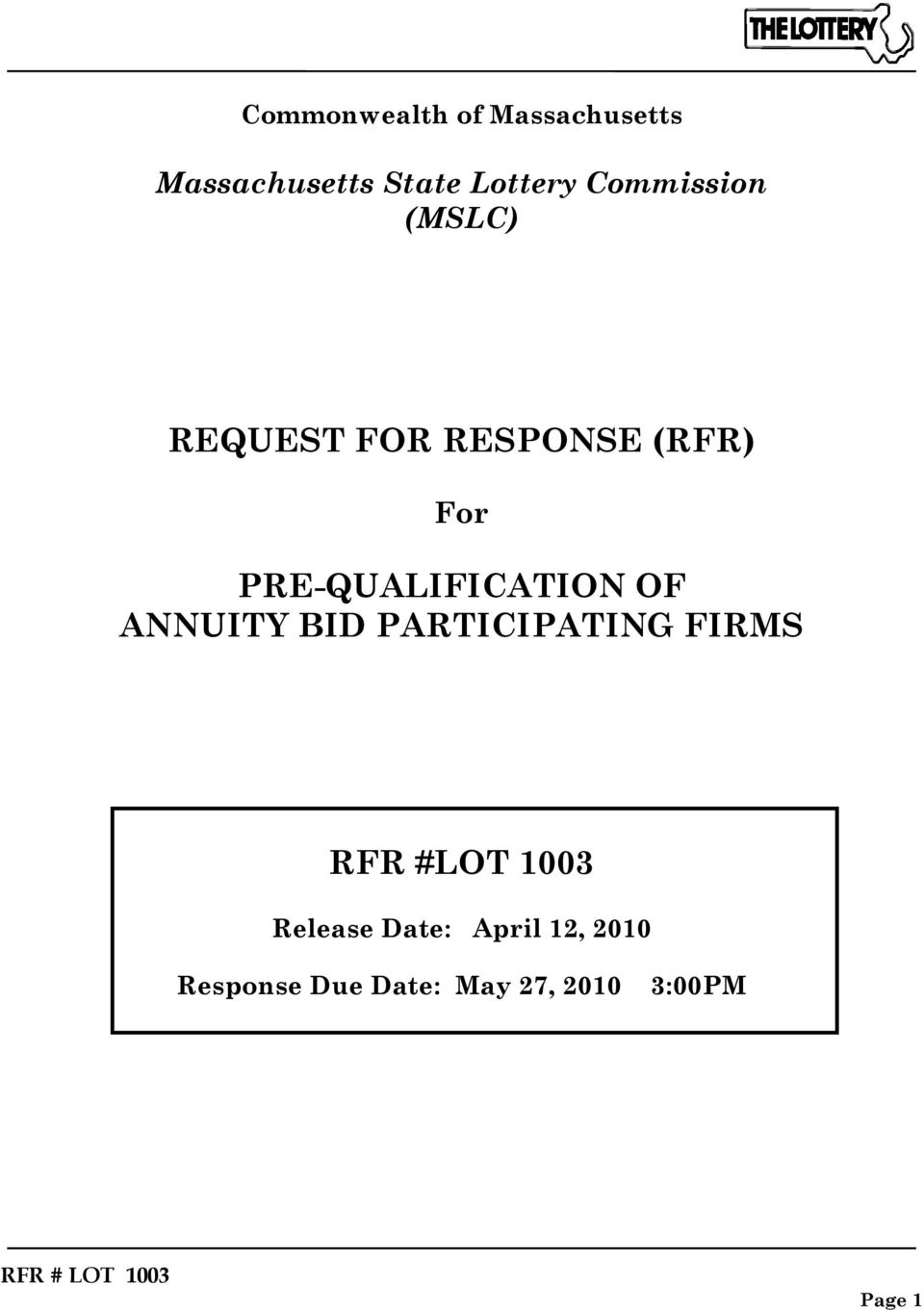 PRE-QUALIFICATION OF ANNUITY BID PARTICIPATING FIRMS RFR #LOT