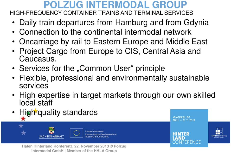 Cargo from Europe to CIS, Central Asia and Caucasus.