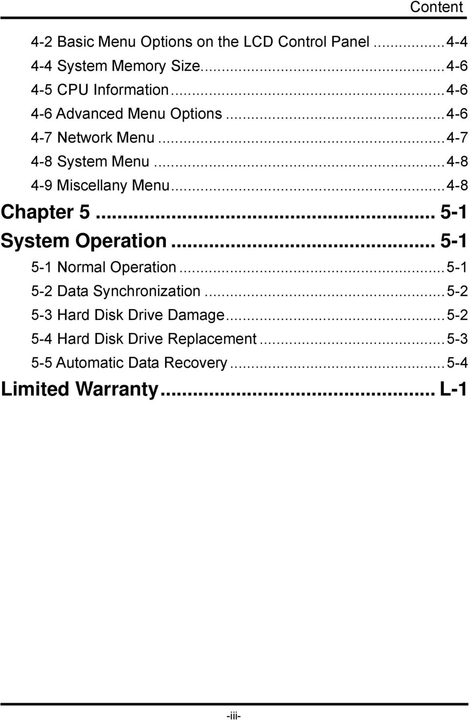 ..4-8 Chapter 5... 5-1 System Operation... 5-1 5-1 Normal Operation...5-1 5-2 Data Synchronization.
