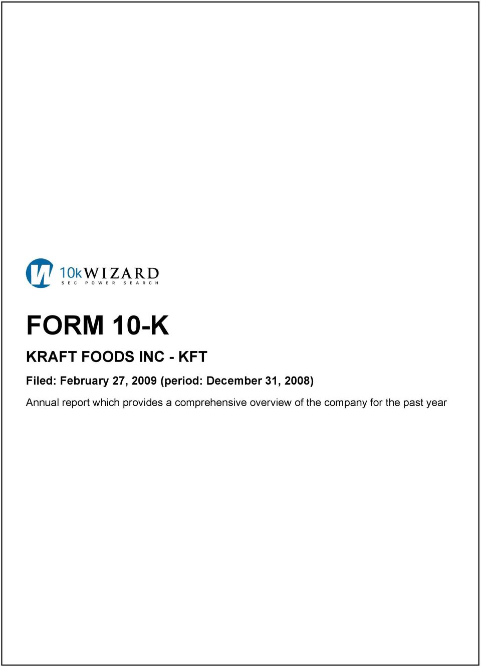 2008) Annual report which provides a