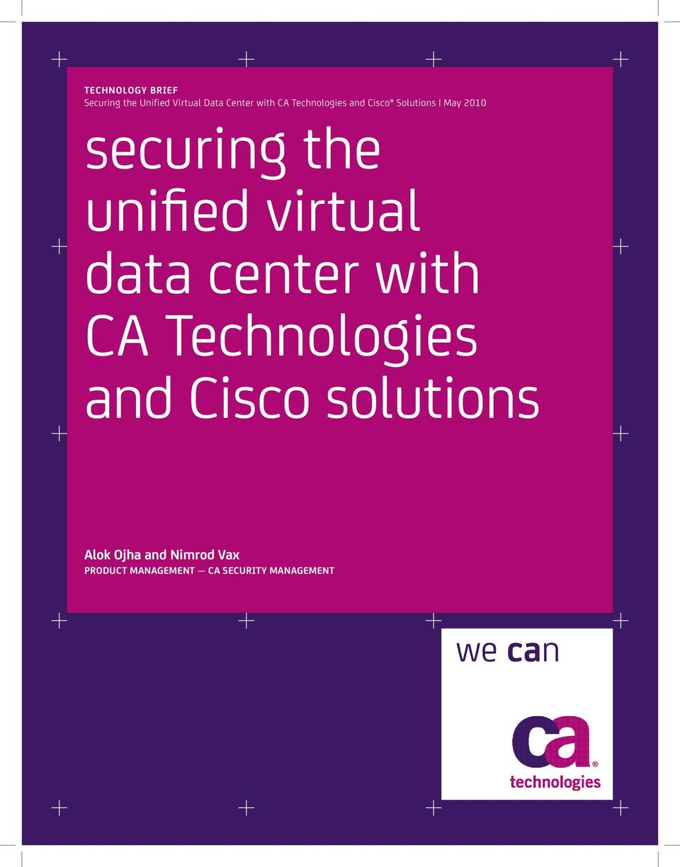 virtual data center with CA Technologies and Cisco solutions Alok