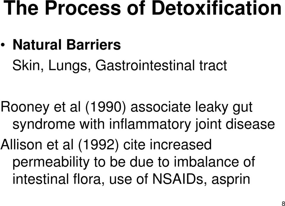 syndrome with inflammatory joint disease Allison et al (1992) cite