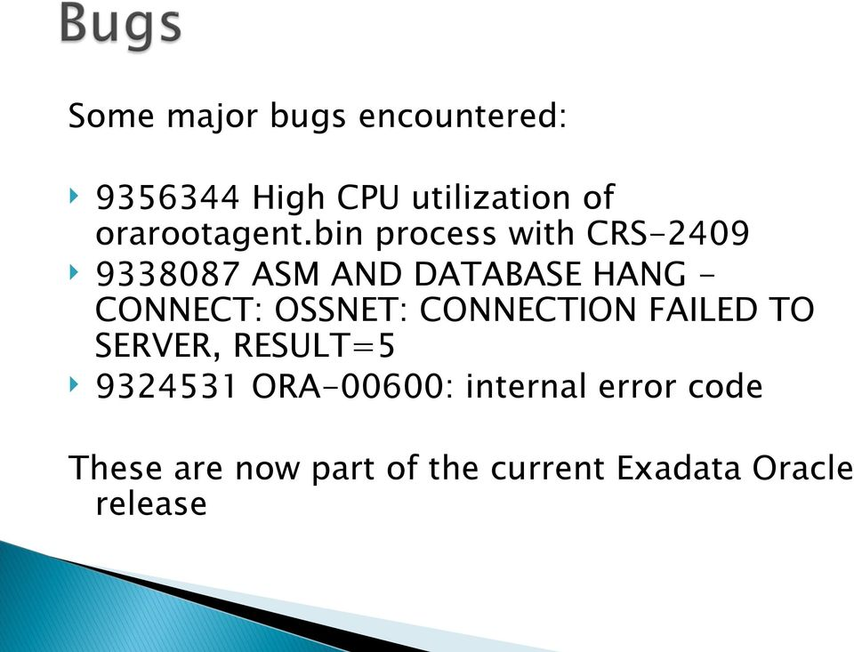 bin process with CRS-2409 9338087 ASM AND DATABASE HANG - CONNECT: