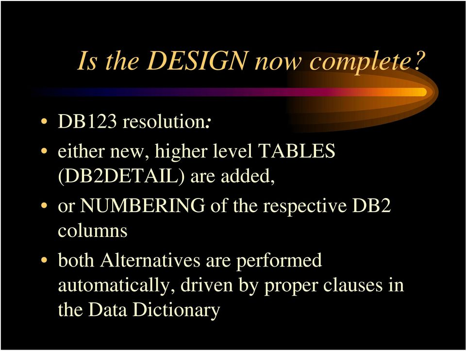 (DB2DETAIL) are added, or NUMBERING of the respective DB2