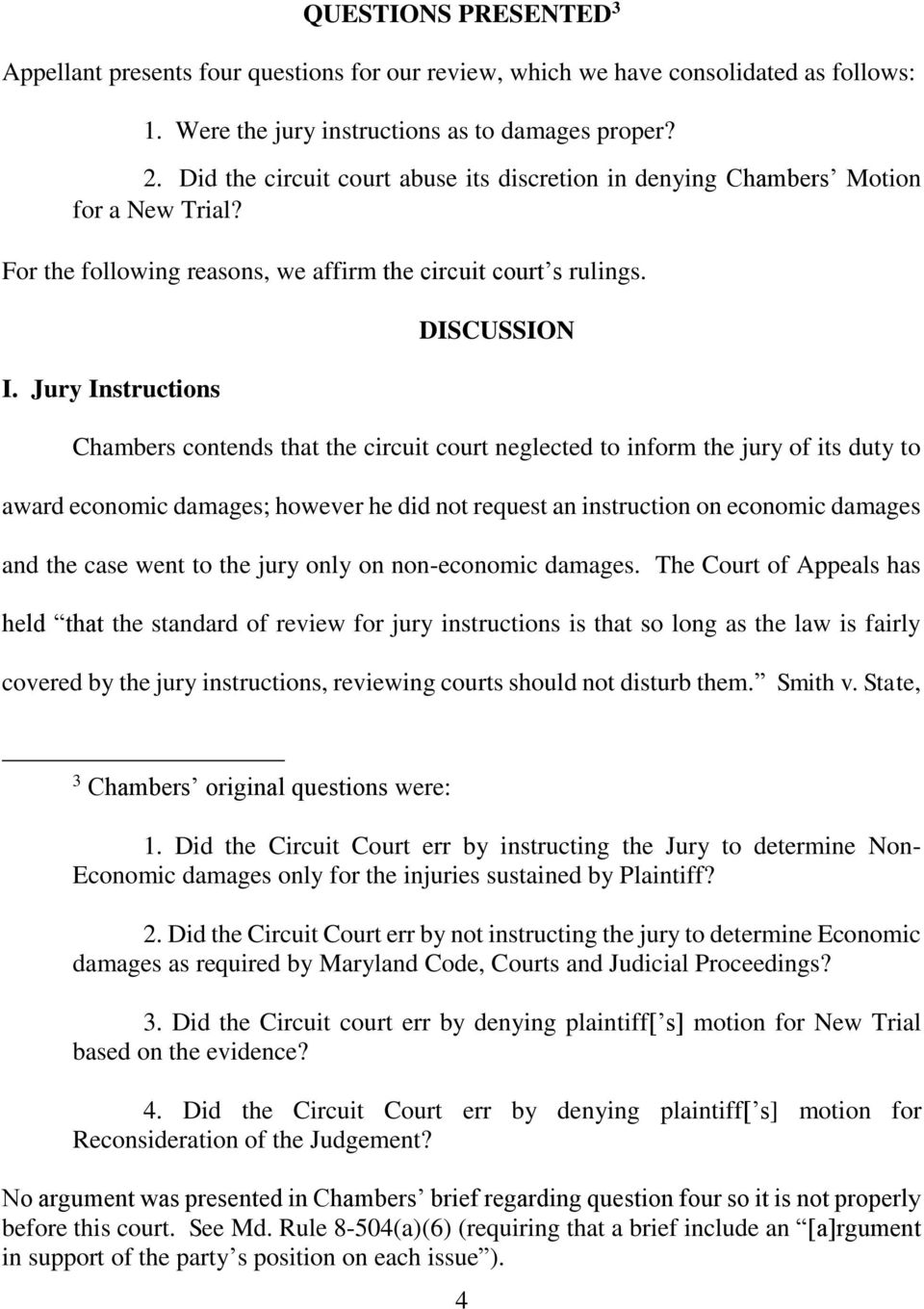 Jury Instructions DISCUSSION Chambers contends that the circuit court neglected to inform the jury of its duty to award economic damages; however he did not request an instruction on economic damages