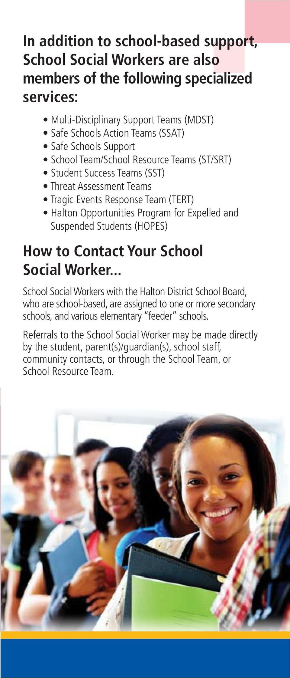 Suspended Students (HOPES) How to Contact Your School Social Worker.