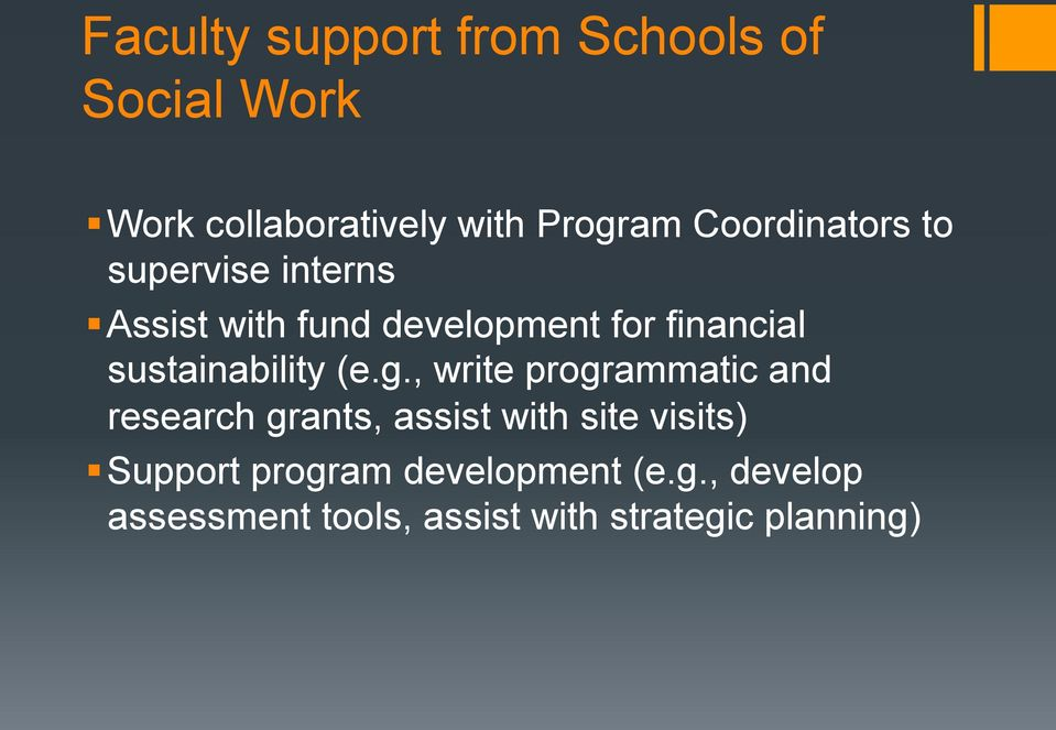 Assist with fund development for financial sustainability (e.g.