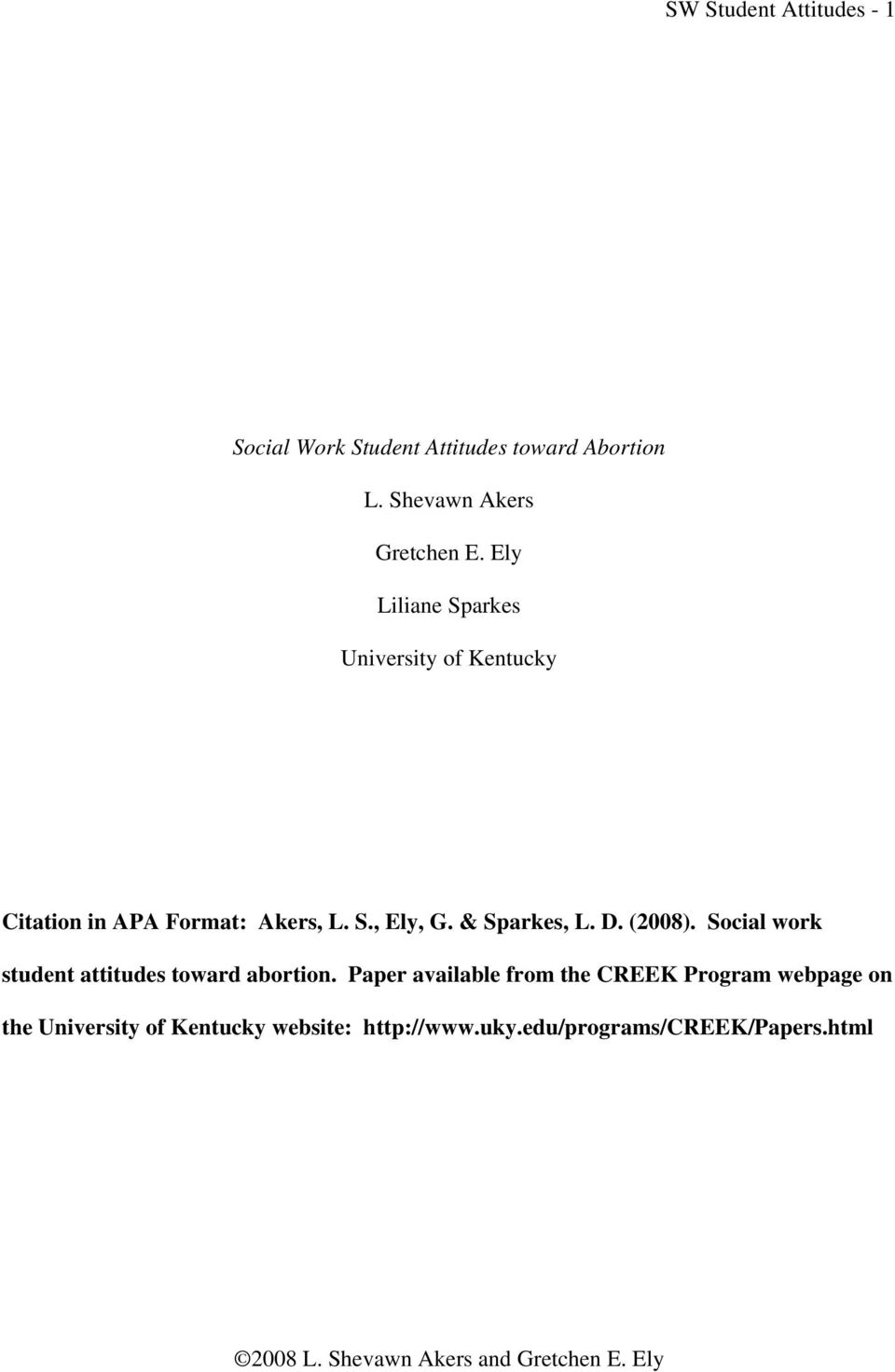 Ely Liliane Sparkes University of Kentucky Citation in APA Format: Akers, L. S., Ely, G.