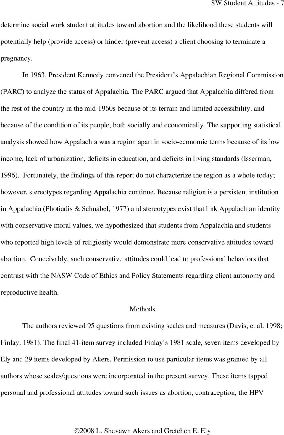 The PARC argued that Appalachia differed from the rest of the country in the mid-1960s because of its terrain and limited accessibility, and because of the condition of its people, both socially and