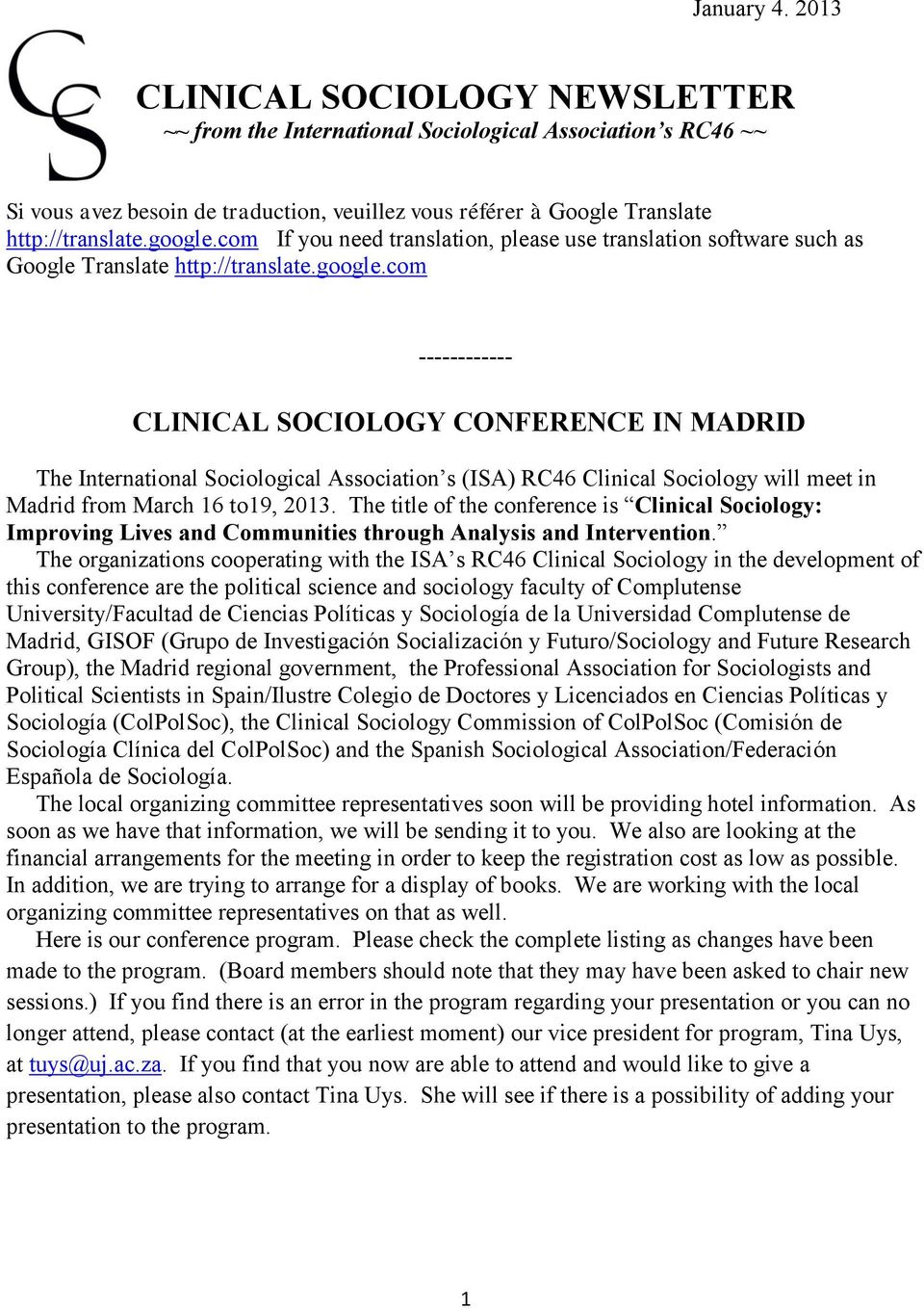 The title of the conference is Clinical Sociology: Improving Lives and Communities through Analysis and Intervention.