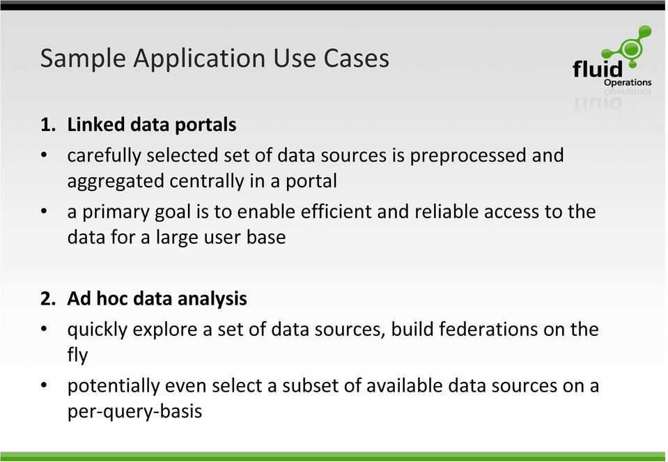 in a portal a primary goal is to enable efficient and reliable access to the data for a large user
