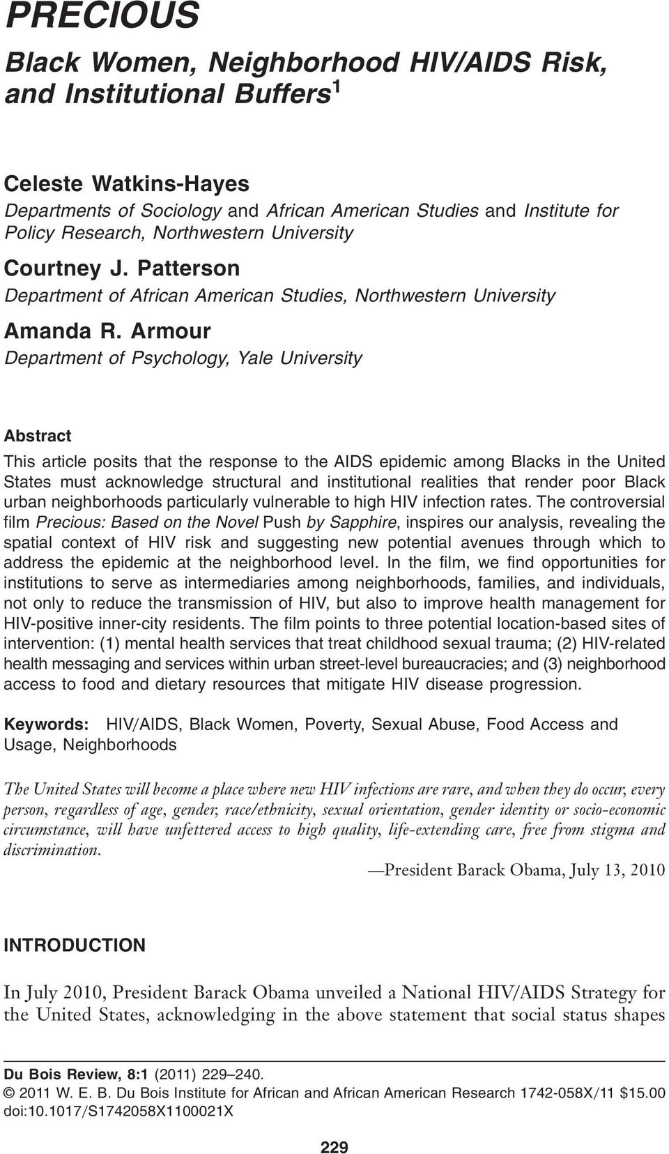 Armour Department of Psychology, Yale University Abstract This article posits that the response to the AIDS epidemic among Blacks in the United States must acknowledge structural and institutional