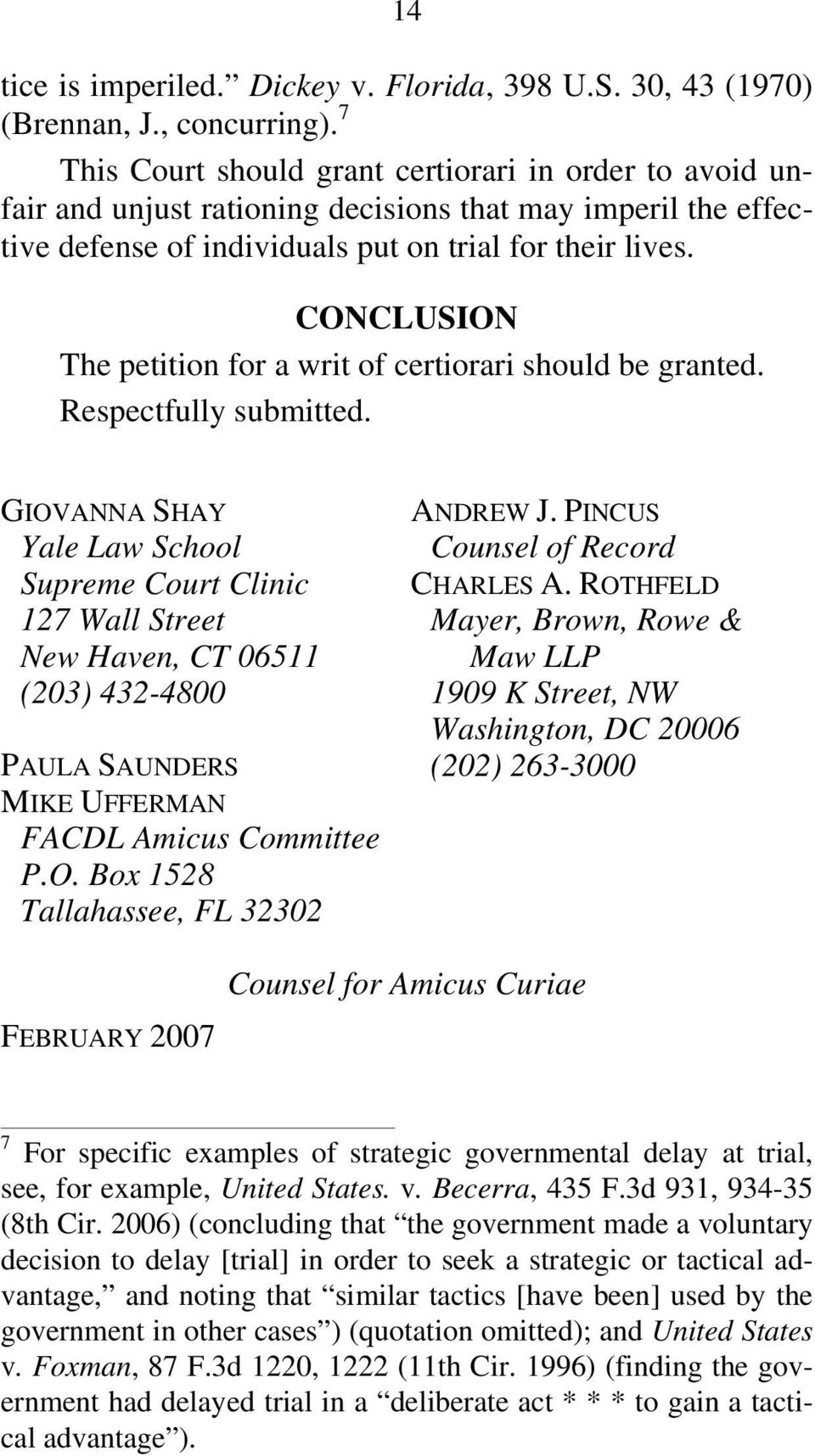 CONCLUSION The petition for a writ of certiorari should be granted. Respectfully submitted.