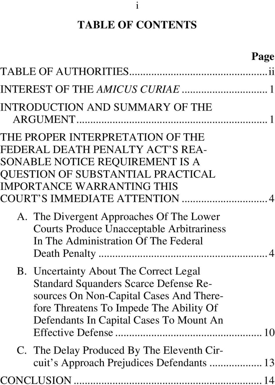 .. 4 A. The Divergent Approaches Of The Lower Courts Produce Unacceptable Arbitrariness In The Administration Of The Federal Death Penalty... 4 B.