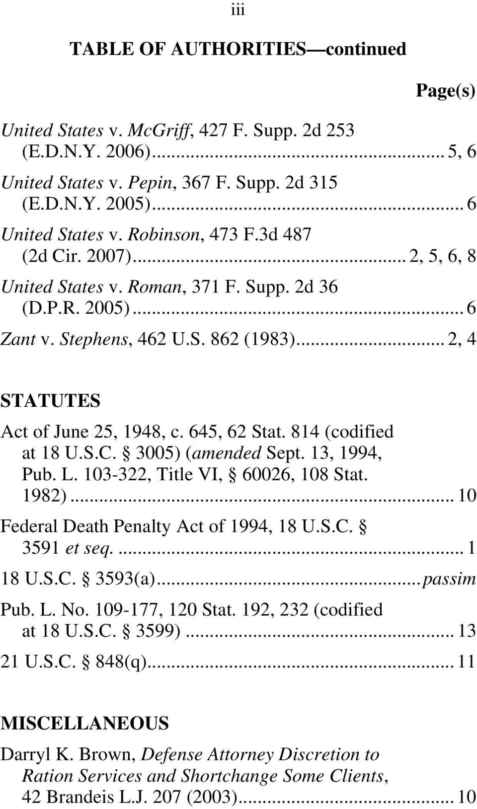 814 (codified at 18 U.S.C. 3005) (amended Sept. 13, 1994, Pub. L. 103-322, Title VI, 60026, 108 Stat. 1982)... 10 Federal Death Penalty Act of 1994, 18 U.S.C. 3591 et seq.... 1 18 U.S.C. 3593(a).