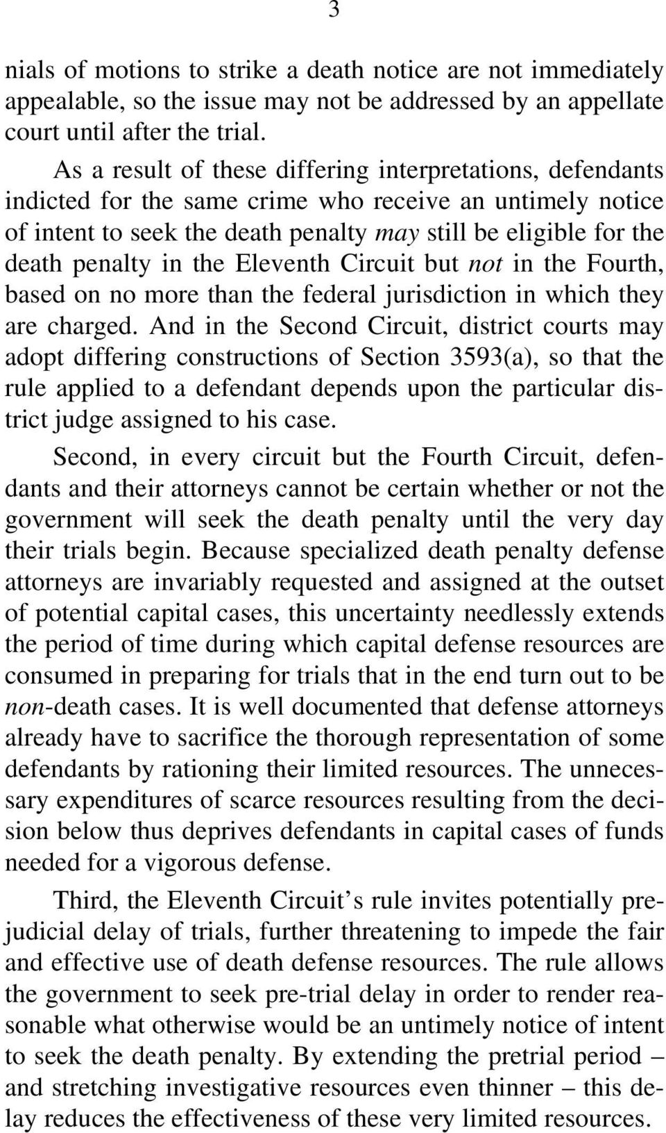 in the Eleventh Circuit but not in the Fourth, based on no more than the federal jurisdiction in which they are charged.