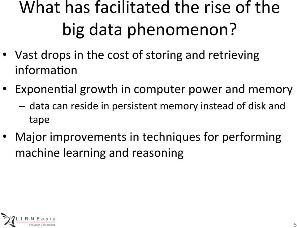 growth in computer power and memory data can reside in persistent memory