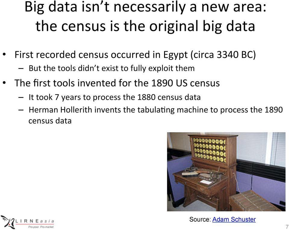 first tools invented for the 1890 US census It took 7 years to process the 1880 census data