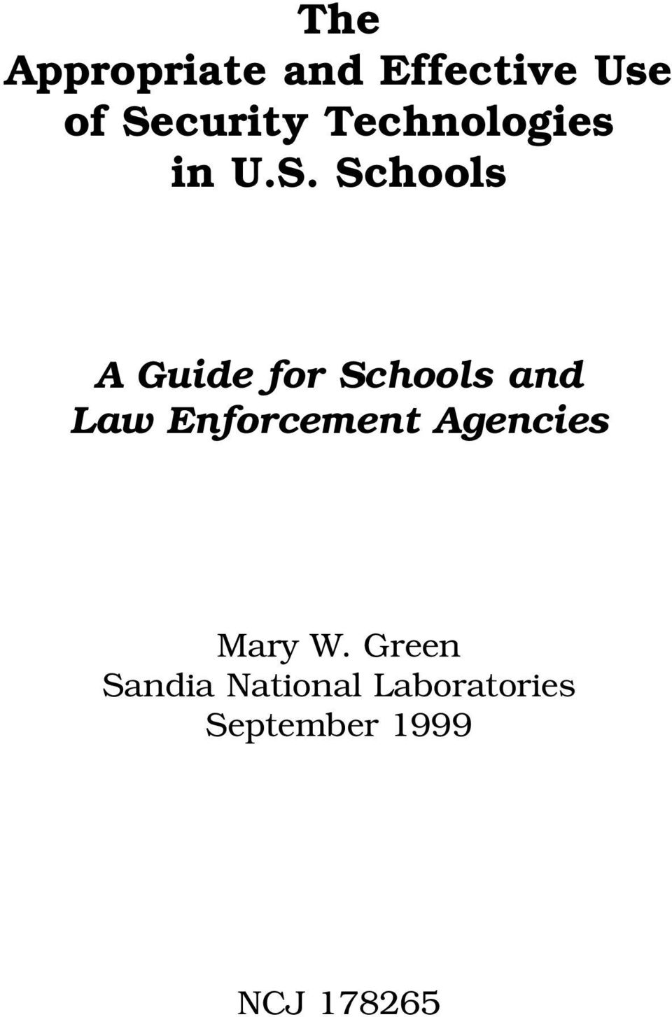 Schools A Guide for Schools and Law Enforcement