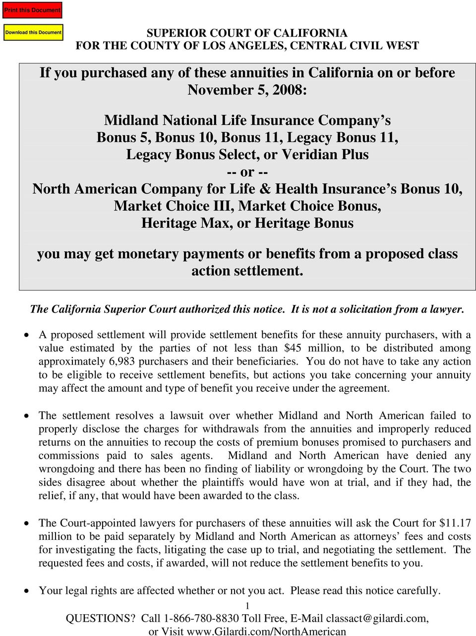 Bonus, Heritage Max, or Heritage Bonus you may get monetary payments or benefits from a proposed class action settlement. The California Superior Court authorized this notice.