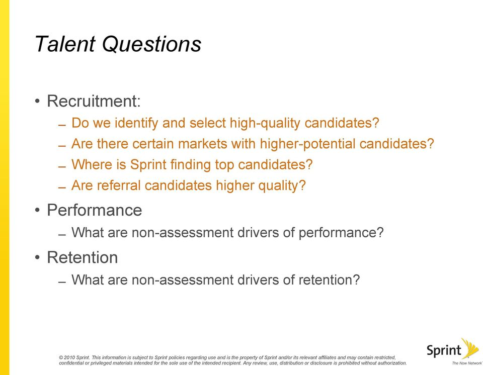 Where is Sprint finding top candidates? Are referral candidates higher quality?