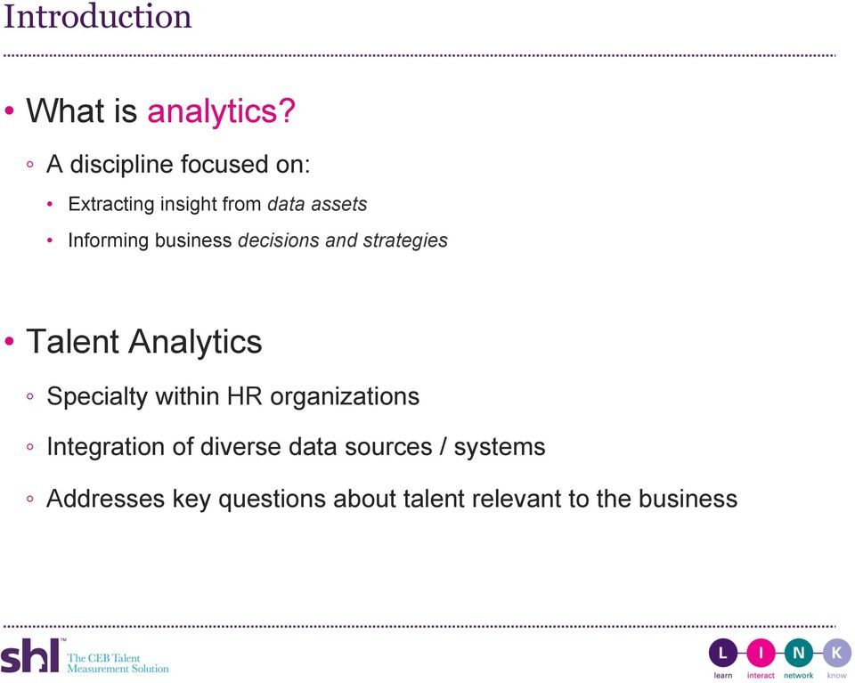 business decisions and strategies Talent Analytics Specialty within HR